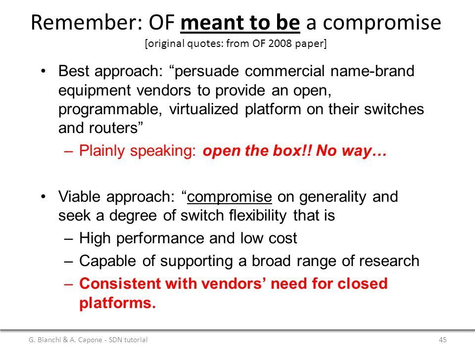 Remember: OF meant to be a compromise [original quotes: from OF 2008 paper]